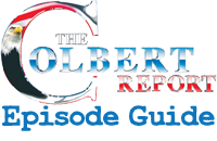 Colbert Report Episode guide